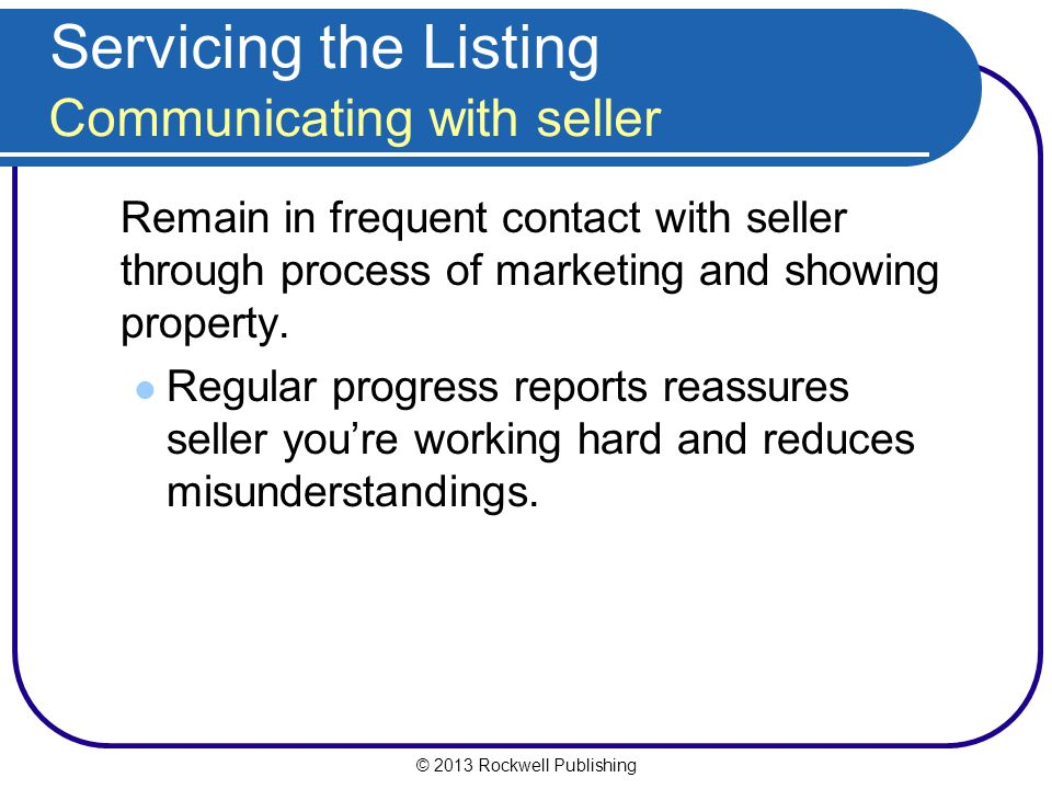 Servicing the Listing Communicating with seller