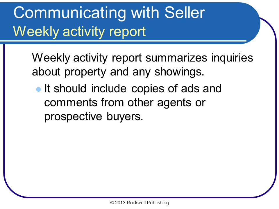 Communicating with Seller Weekly activity report