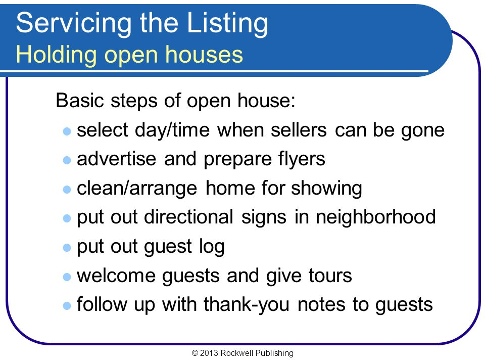 Servicing the Listing Holding open houses