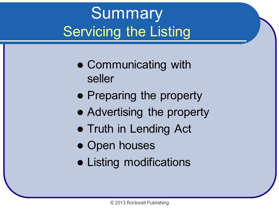 Summary Servicing the Listing