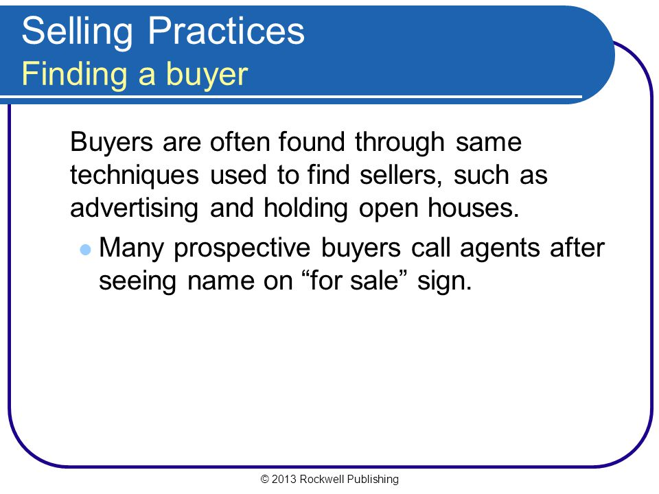Selling Practices Finding a buyer