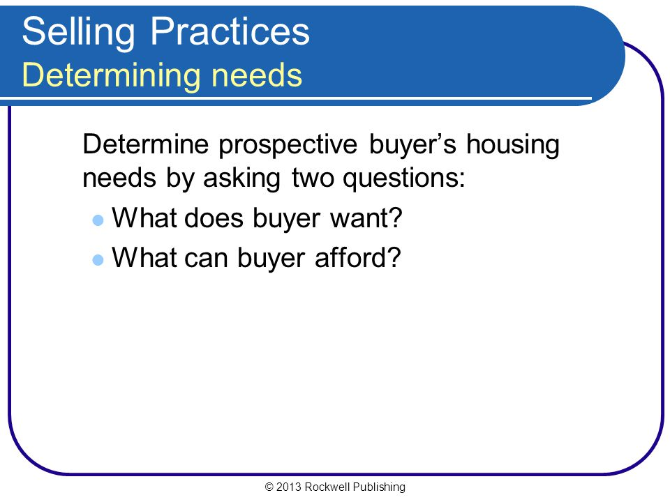 Selling Practices Determining needs