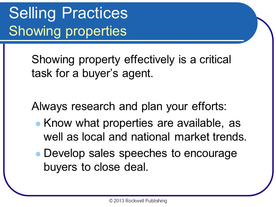 Selling Practices Showing properties