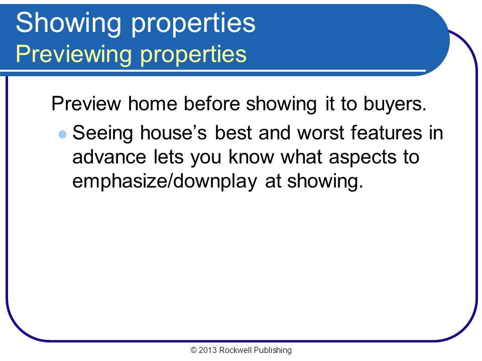 Showing properties Previewing properties