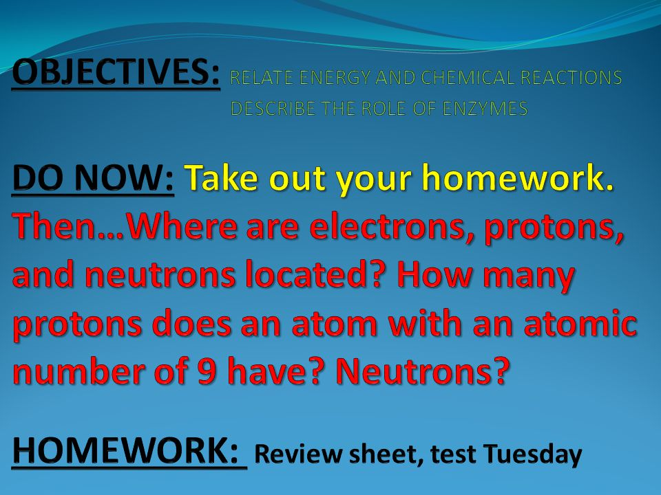 OBJECTIVES: RELATE ENERGY AND CHEMICAL REACTIONS