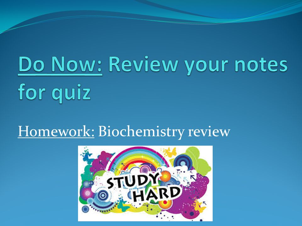 Do Now: Review your notes for quiz