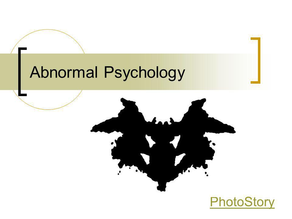 Abnormal Psychology PhotoStory