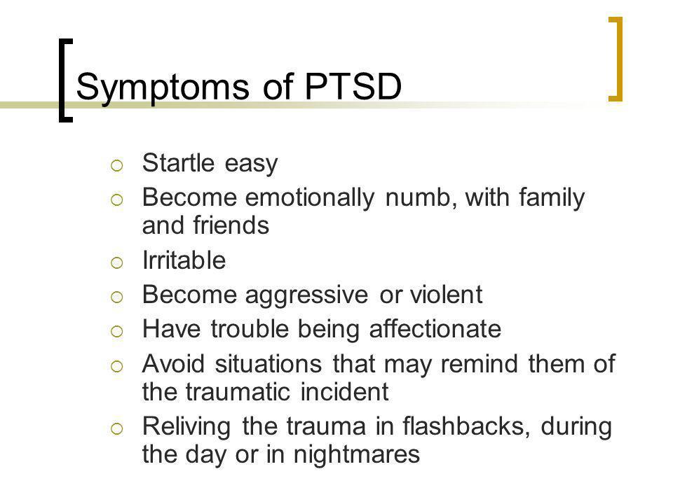 Symptoms of PTSD Startle easy