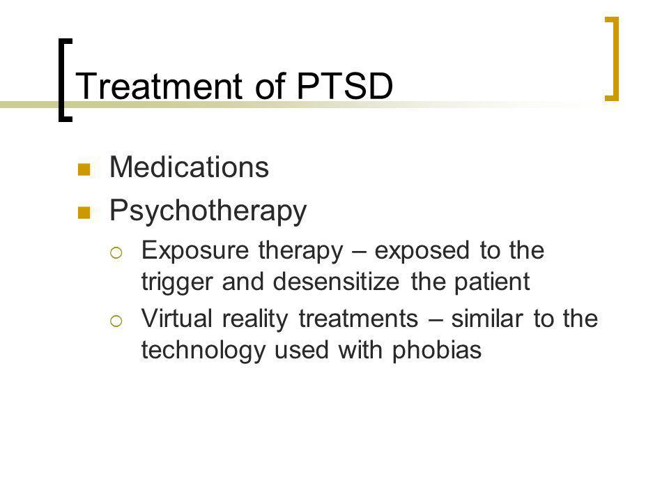 Treatment of PTSD Medications Psychotherapy