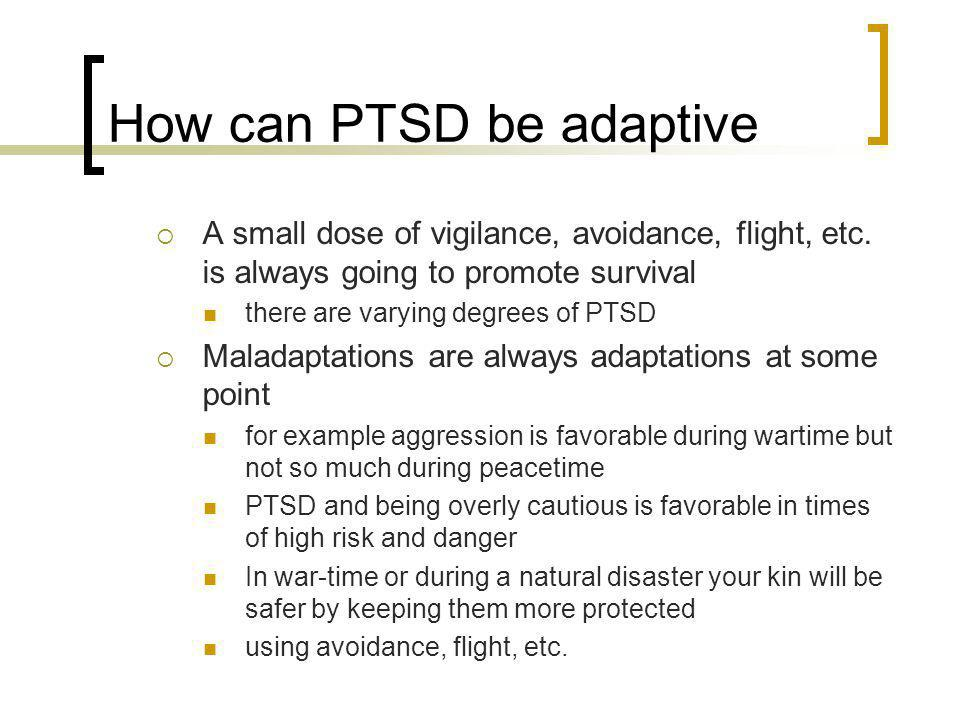 How can PTSD be adaptive