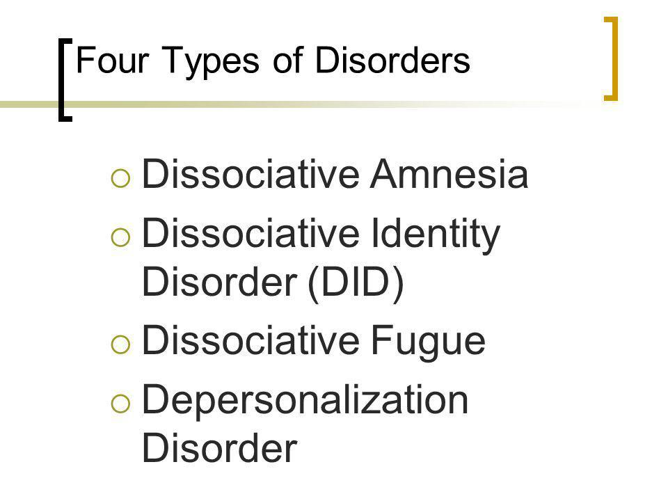 Four Types of Disorders