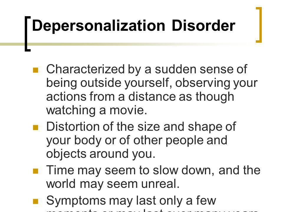 Depersonalization Disorder