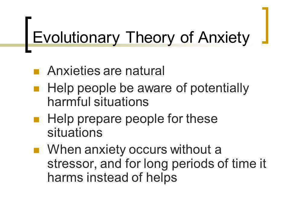 Evolutionary Theory of Anxiety
