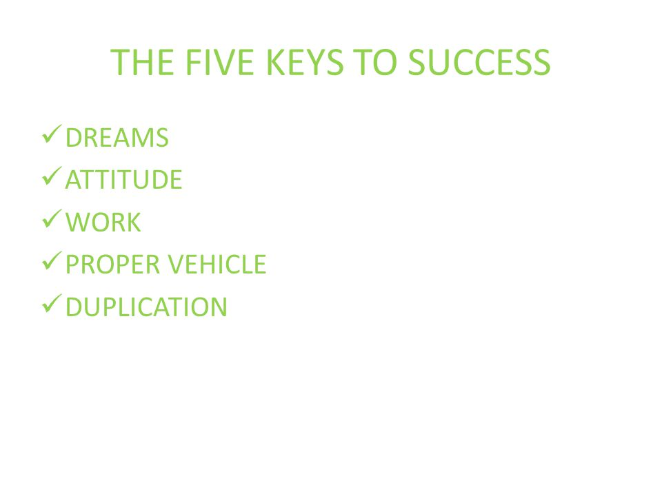 THE FIVE KEYS TO SUCCESS
