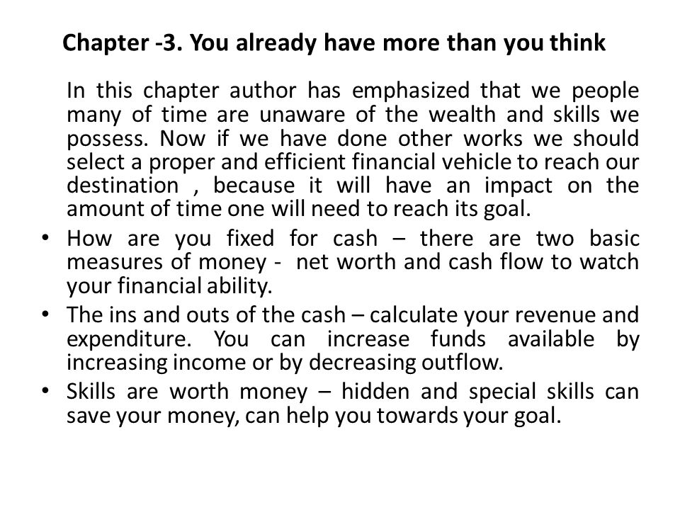 Chapter -3. You already have more than you think