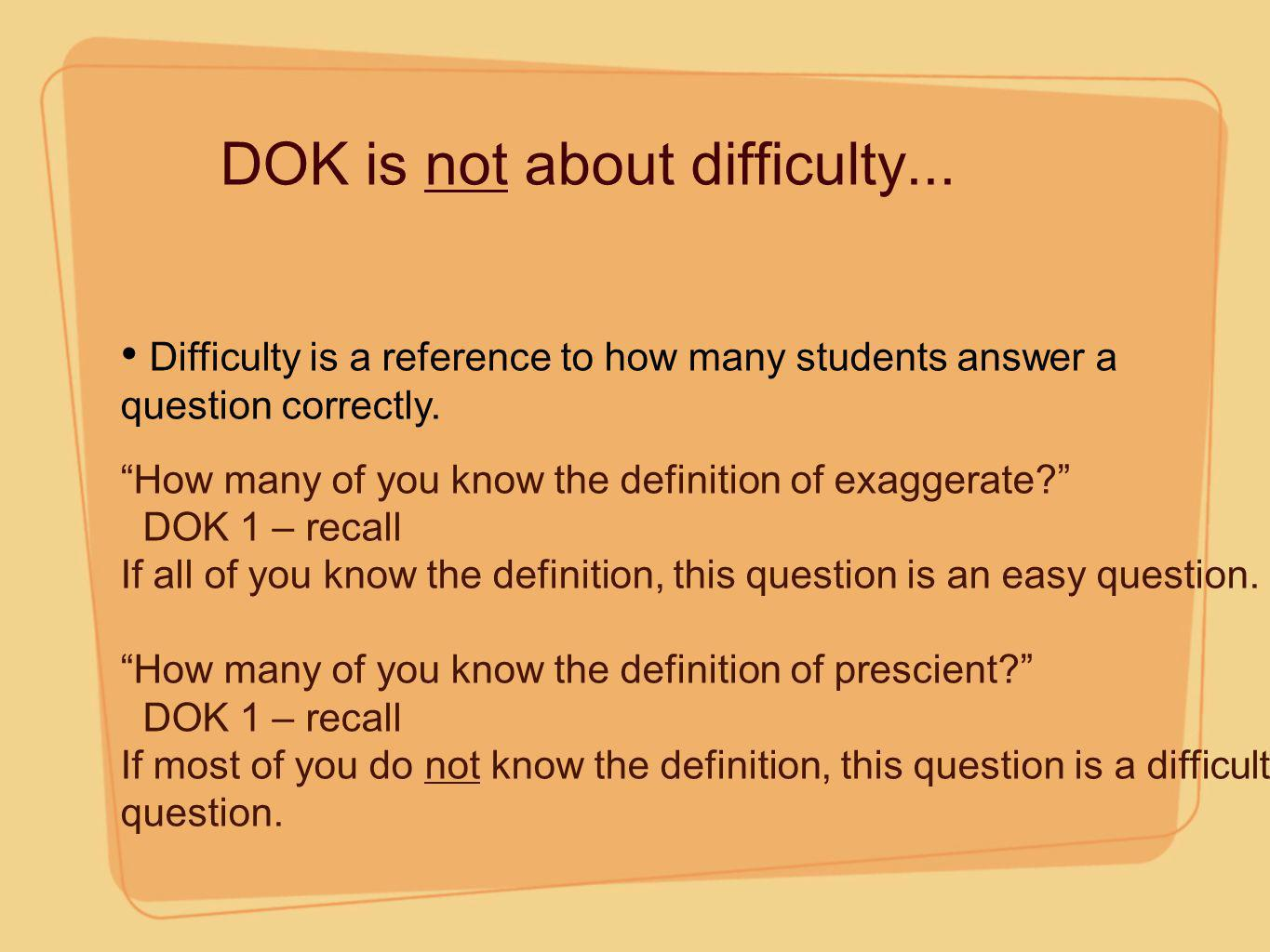 DOK is not about difficulty...