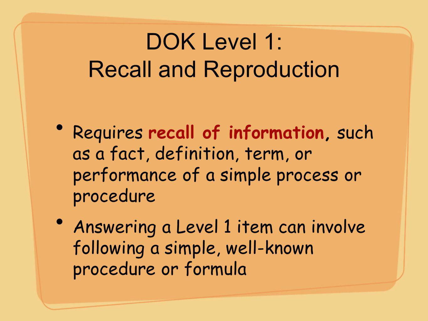 DOK Level 1: Recall and Reproduction