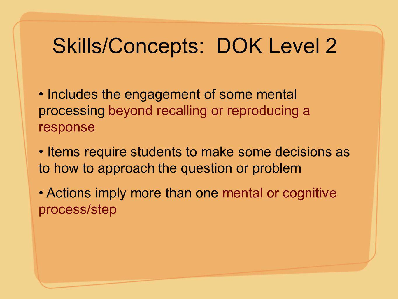 Skills/Concepts: DOK Level 2