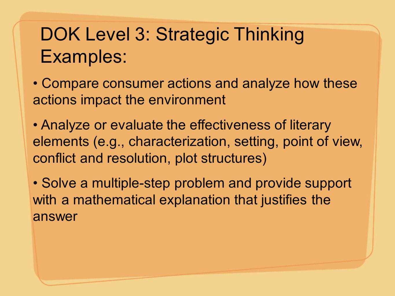 DOK Level 3: Strategic Thinking Examples: