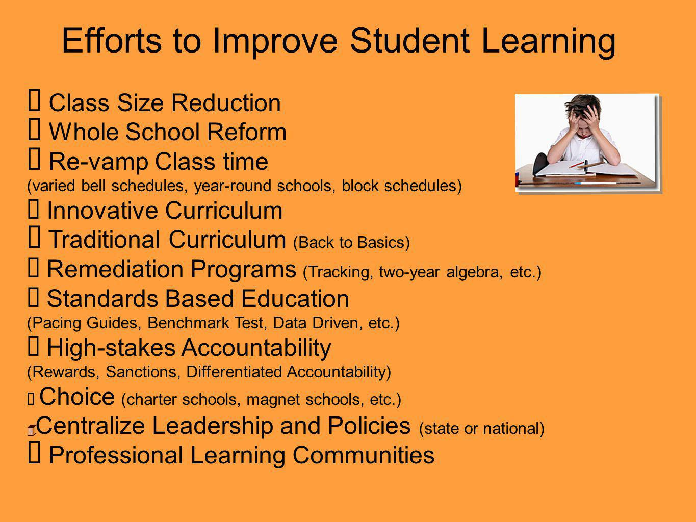 Efforts to Improve Student Learning