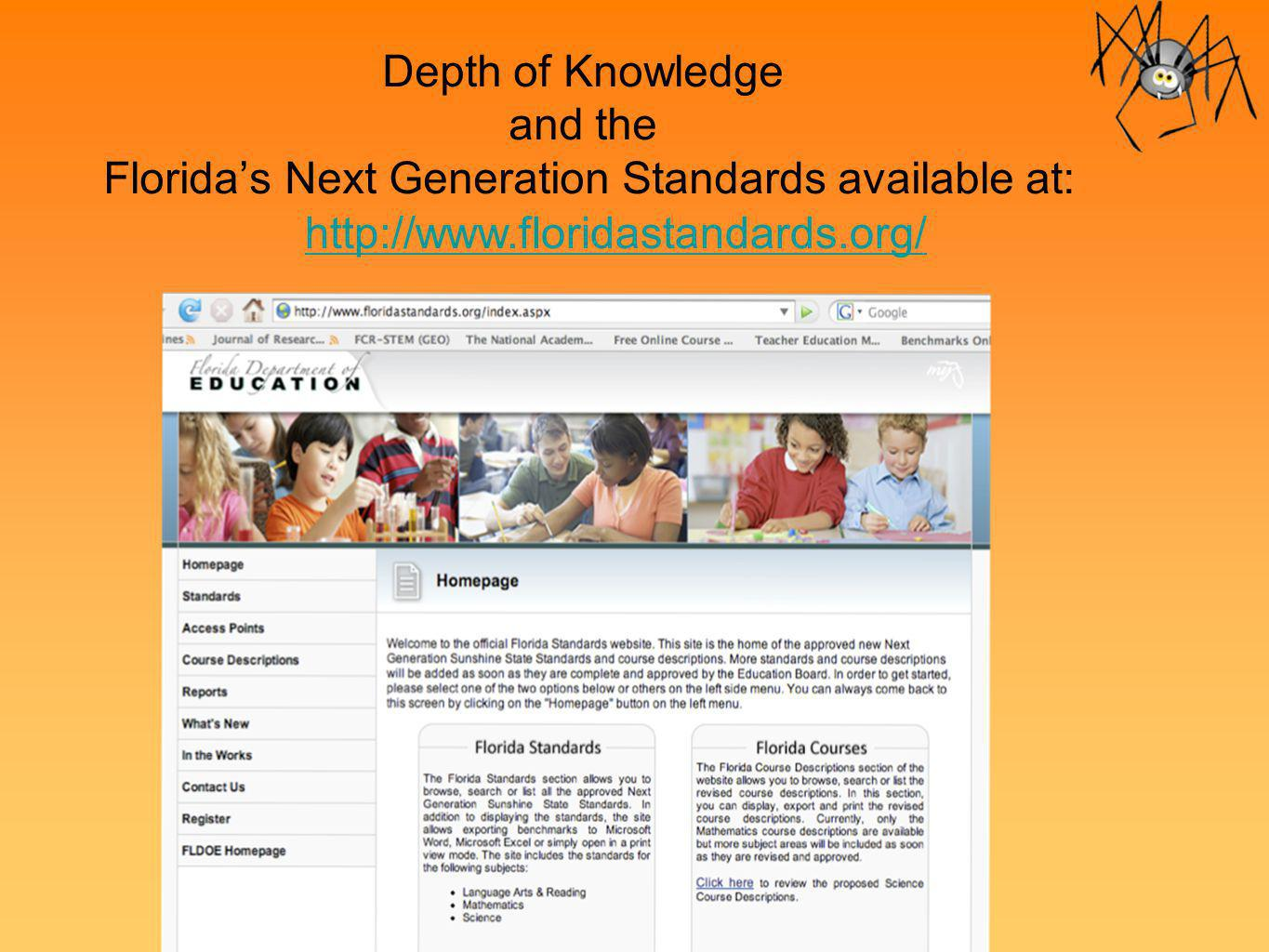 Depth of Knowledge and the Florida's Next Generation Standards available at: