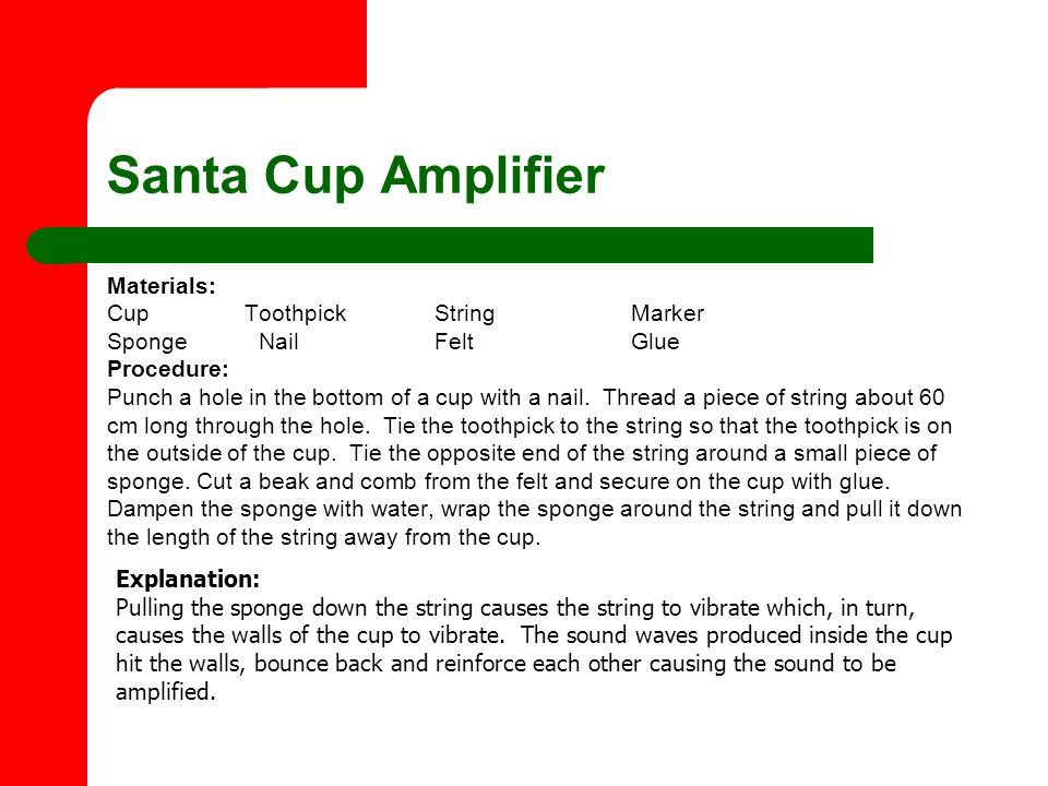 Santa Cup Amplifier Materials: Cup Toothpick String Marker