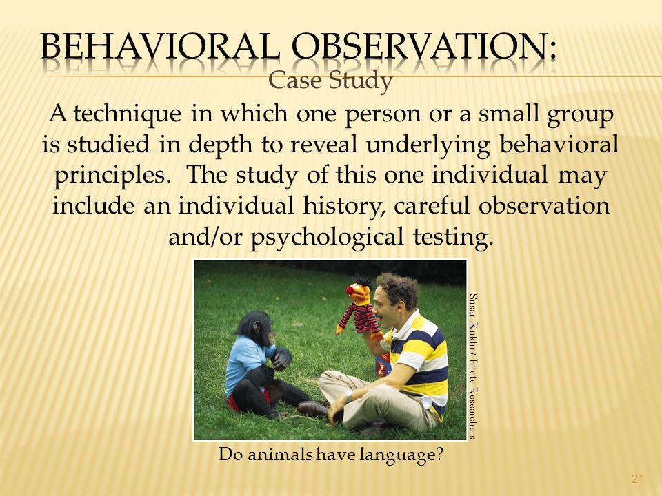 Behavioral Observation: