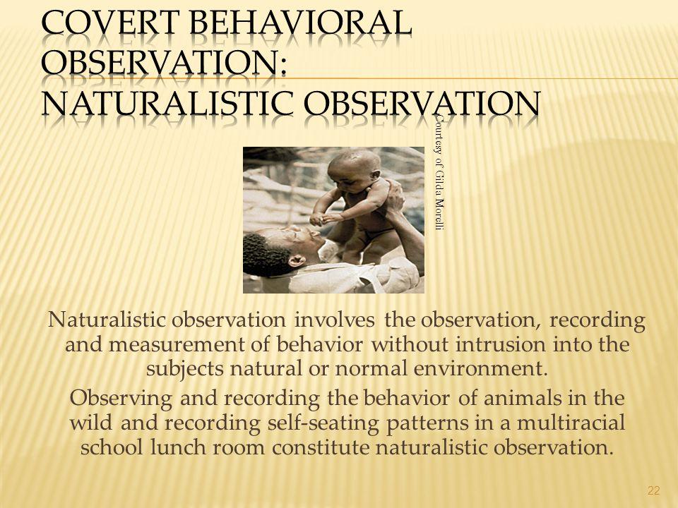 Covert Behavioral Observation: Naturalistic Observation
