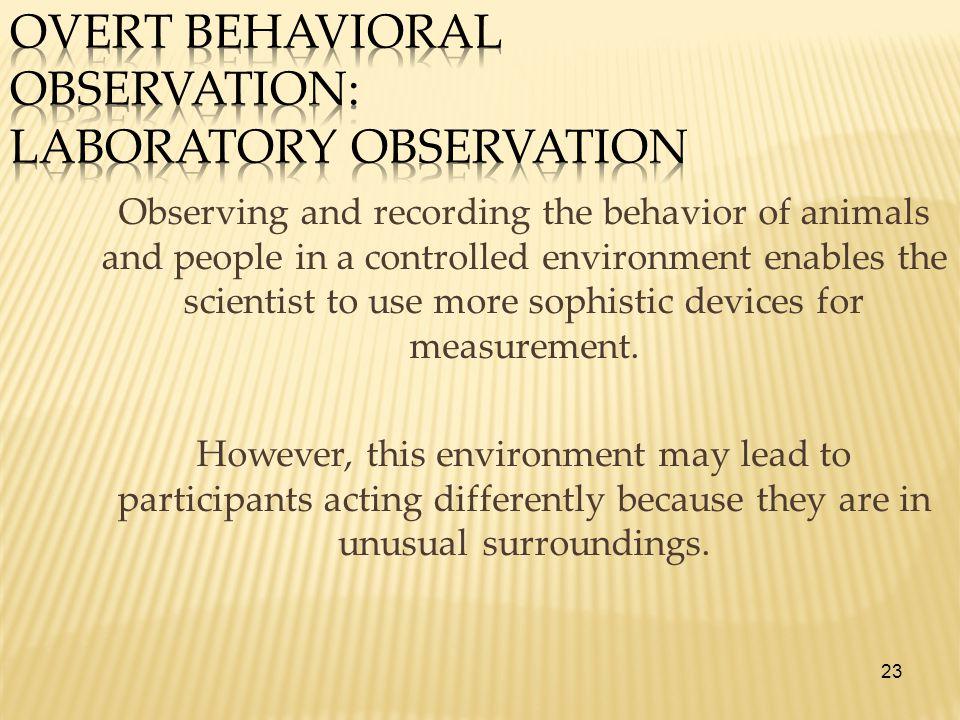 Overt Behavioral Observation: Laboratory Observation