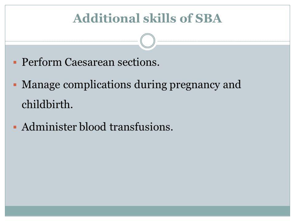 Additional skills of SBA