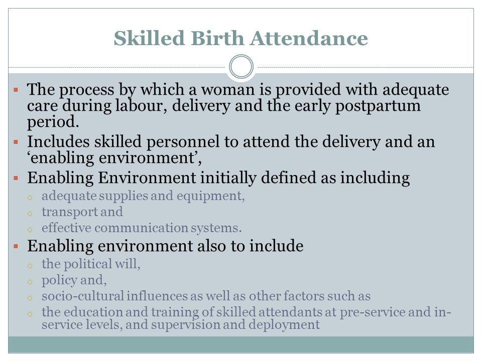 Skilled Birth Attendance