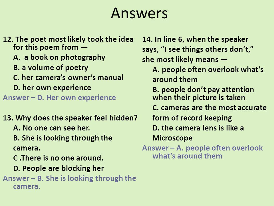 Answers 12. The poet most likely took the idea for this poem from —