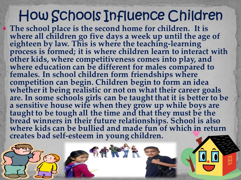 How Schools Influence Children