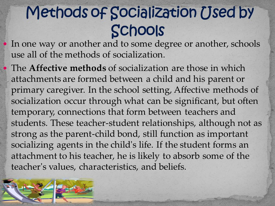 Methods of Socialization Used by Schools