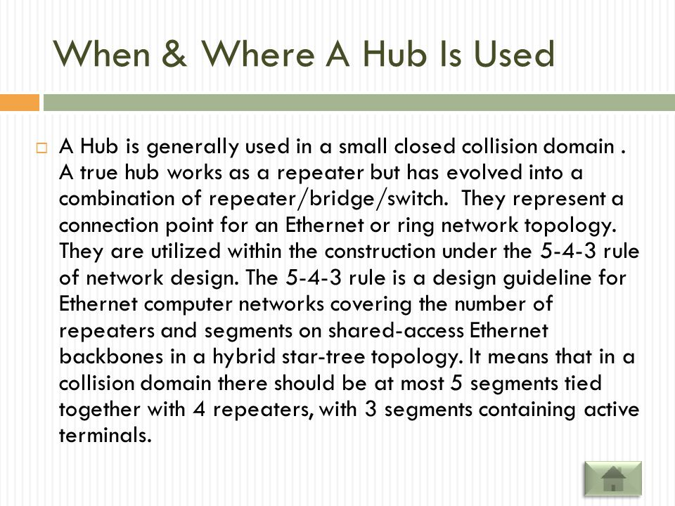 When & Where A Hub Is Used