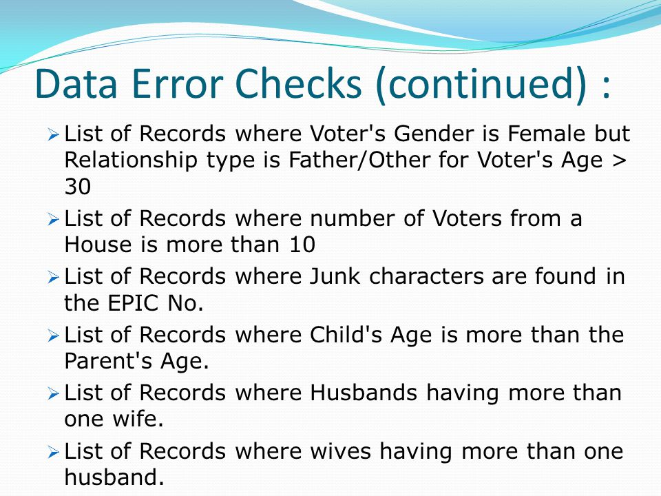 Data Error Checks (continued) :