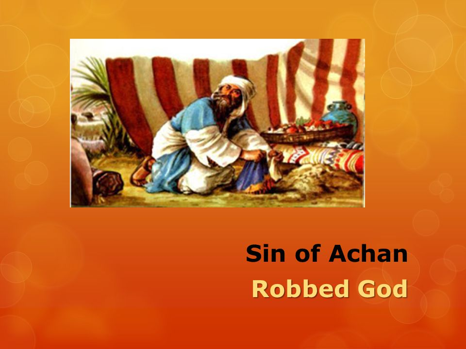 Sin of Achan Robbed God