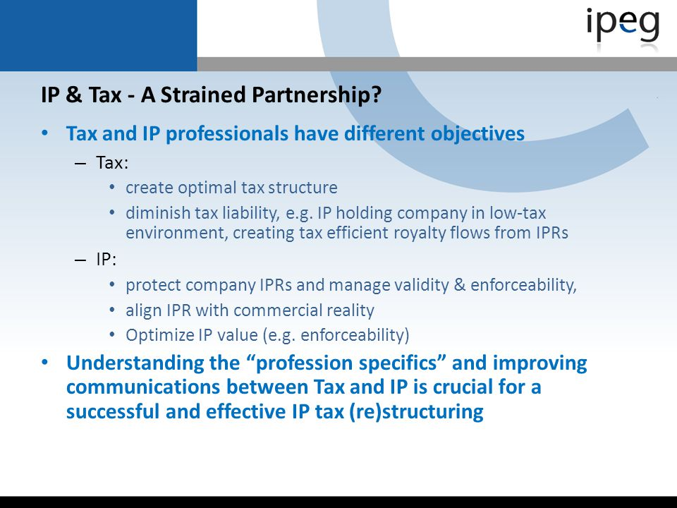 IP & Tax - A Strained Partnership