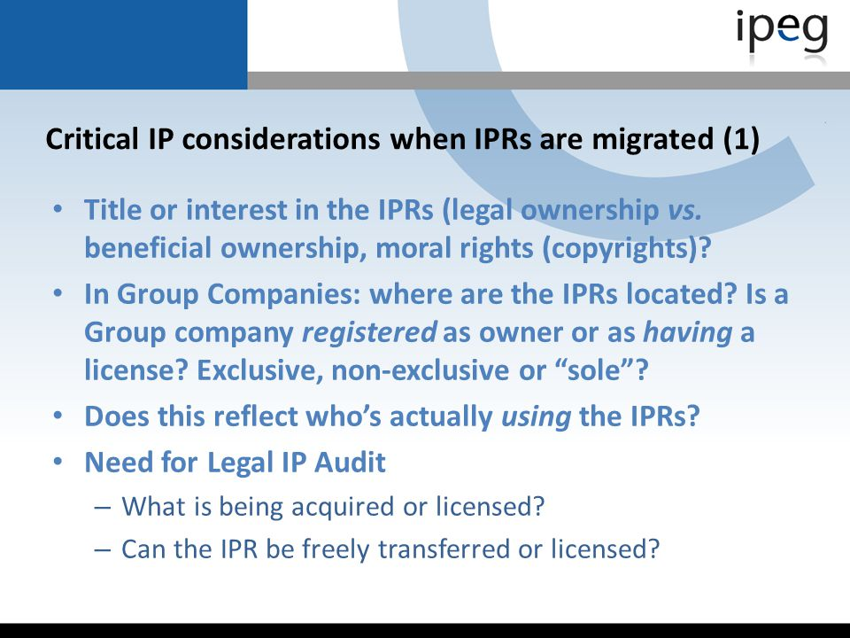 Critical IP considerations when IPRs are migrated (1)