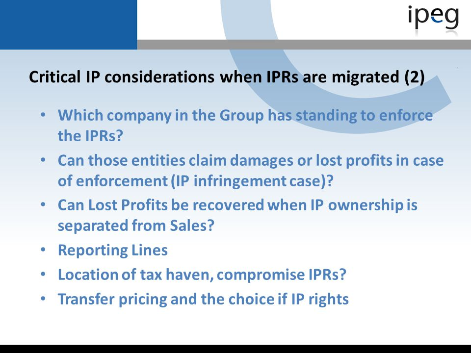 Critical IP considerations when IPRs are migrated (2)