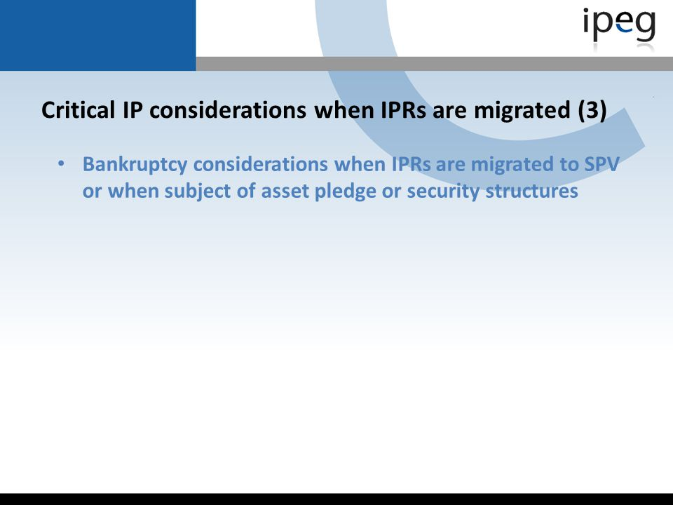 Critical IP considerations when IPRs are migrated (3)