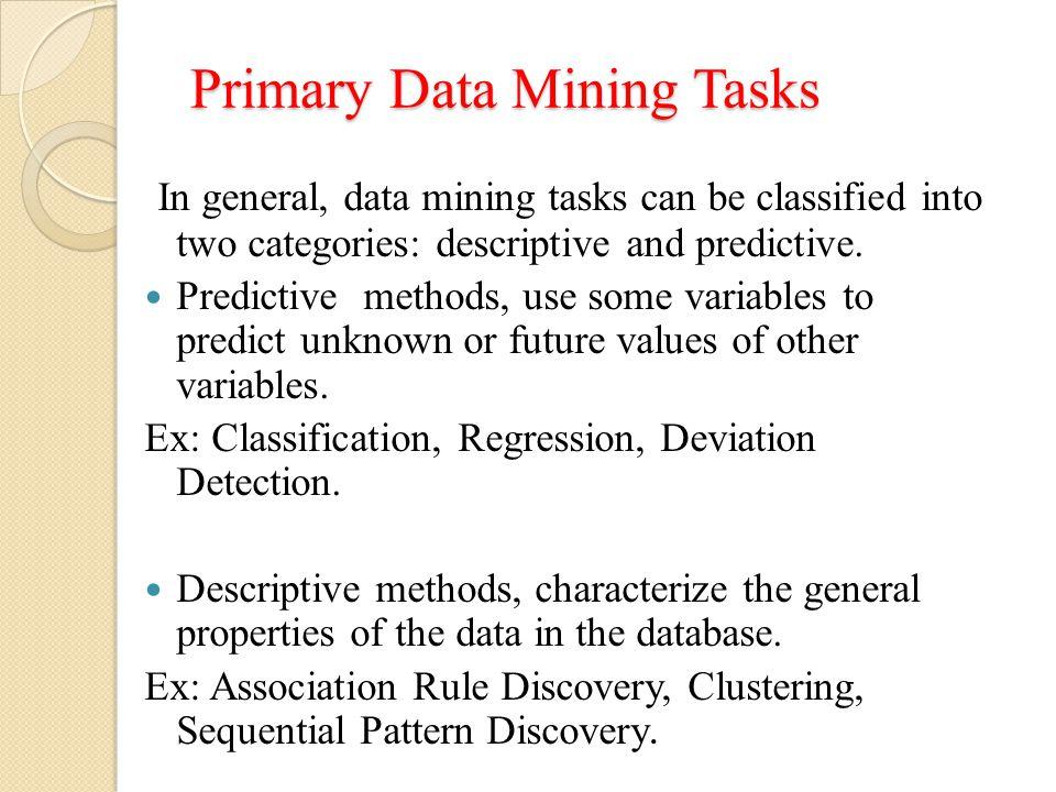 Primary Data Mining Tasks