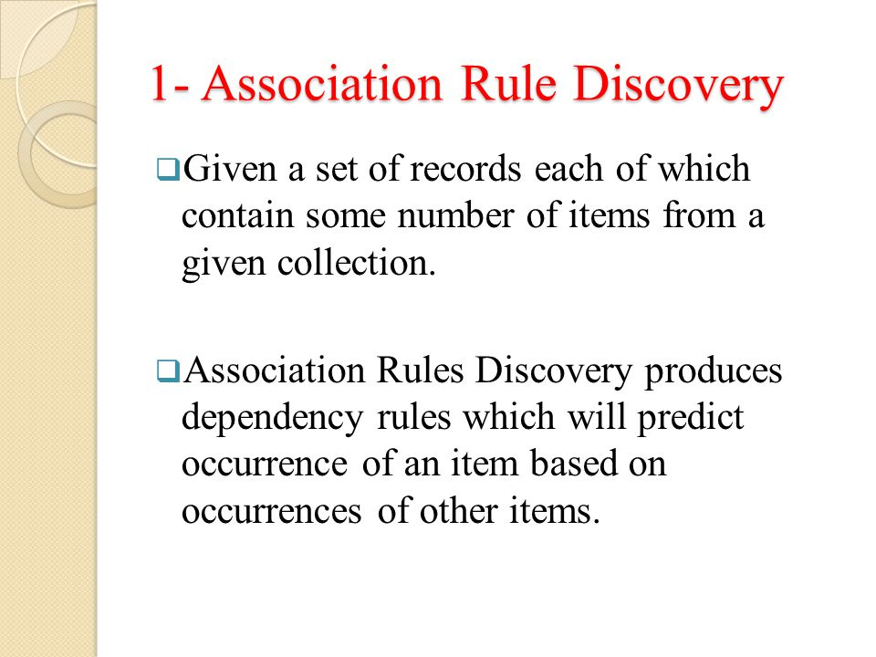 1- Association Rule Discovery