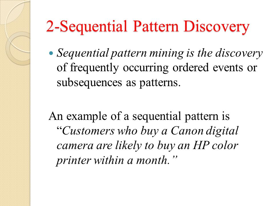 2-Sequential Pattern Discovery