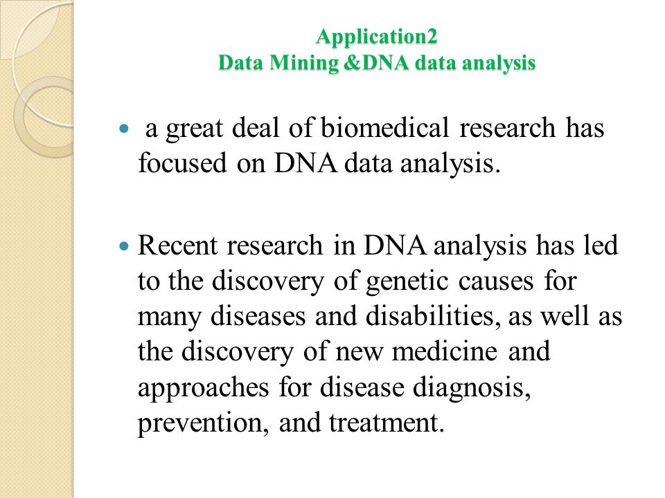 Application2 Data Mining &DNA data analysis