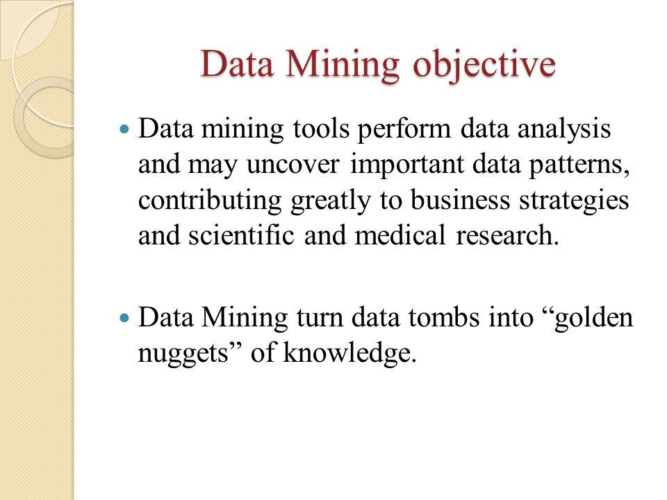 Data Mining objective