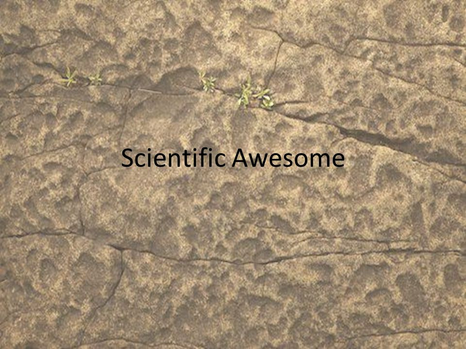 Scientific Awesome