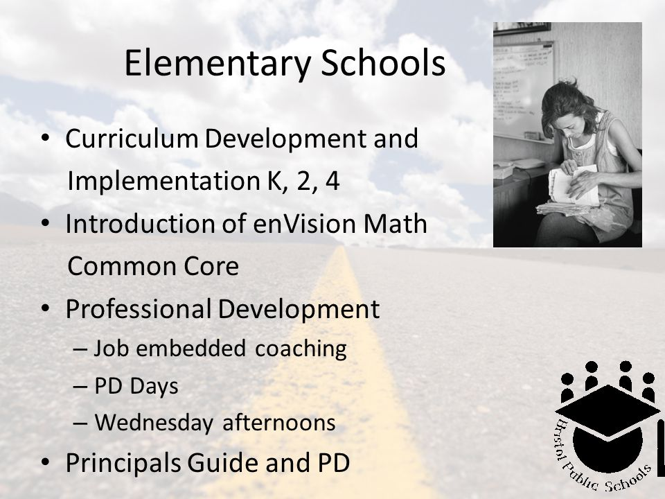 Elementary Schools Curriculum Development and Implementation K, 2, 4