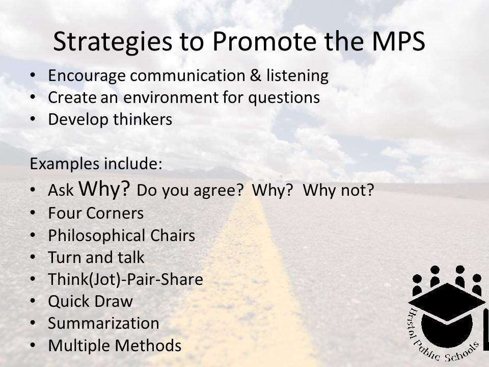 Strategies to Promote the MPS
