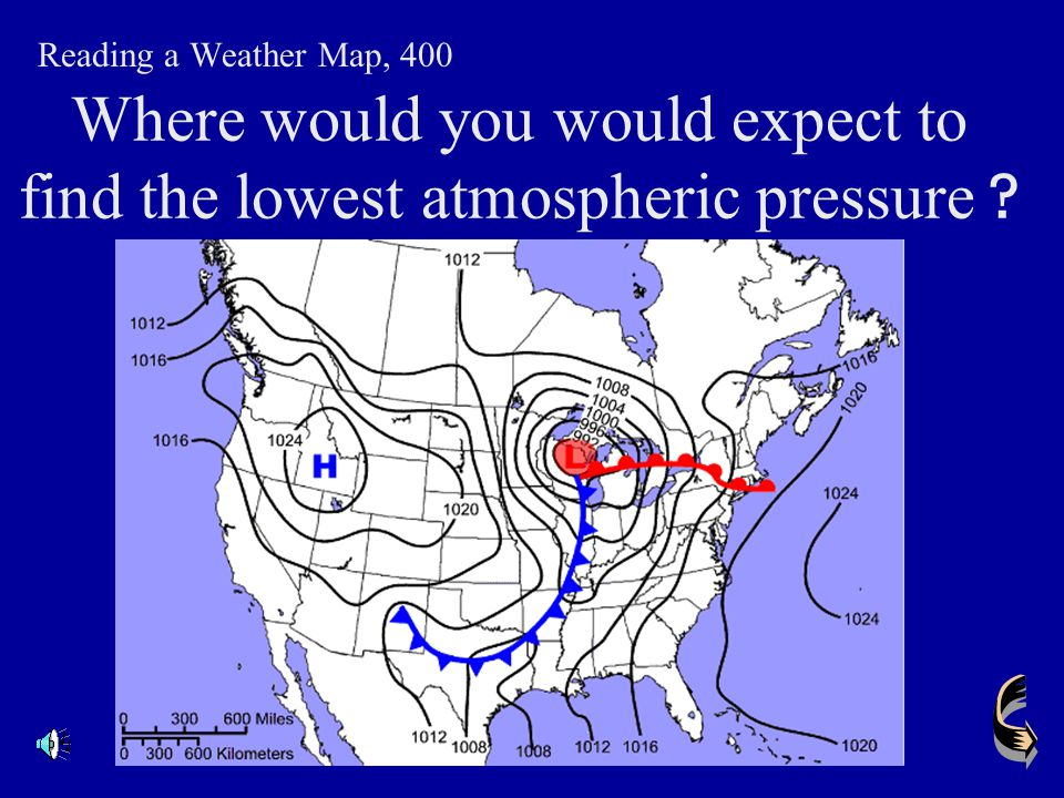 Where would you would expect to find the lowest atmospheric pressure